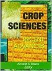 Crop Sciences: Recent Advances