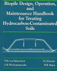 Biopile Design, Operation, and Maintenance Handbook for Treating Hydrocarbon-Contaminated Soils, Von Fahnestock, F. M. and Wickramanayake, G. B., 1574770357