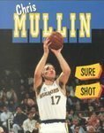 Chris Mullin: Sure Shot (Achievers) by Morgan, Terri, Thaler, Shuel (1994) Paperback