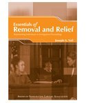 Essentials of Removal and Relief: Representing Individuals in Immigration Proceedings