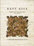 East Asia : Tradition and Transformation, Fairbank, John K. and Reischauer, Edwin O., 039525812X