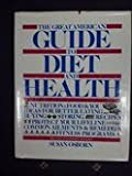 The Great American Guide to Diet and Health, S. Osborn, 007069074X