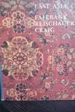 East Asia, Fairbank, John K. and Reischauer, Edwin O., 0395145252