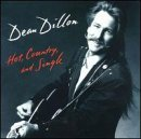 Hot Country & Single by Dean Dillon (1990-01-01) (Dean Dillon Cds compare prices)
