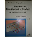 Handbook of Enantioselective Catalysis: With Transition Metal Compounds Volume 1 & 2 - 2 Volume Set: Products and Catalysts, Ligands - References