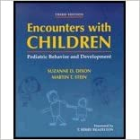 Book Encounters with Children (3rd, 00) by MPH, Suzanne D Dixon MD - MD, Martin T Stein [Paperback (2000)]