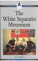 The White Separatist Movement (American Social Movements)
