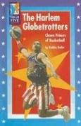 Butler Globe - The Harlem Globetrotters: Clown Princes of Basketball