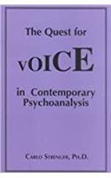 The Quest for Voice in Contemporary Psychoanalysis