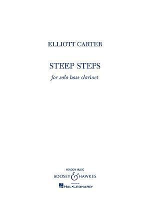 [(Steep Steps: For Bass Clarinet)] [Author: Elliott Carter] published on (January, 2006)