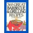 365 Great Barbecue and Grilling Recipes (365 Ways)