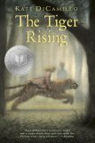 The Tiger Rising 1st (first) Edition by DiCamillo, Kate [2002]