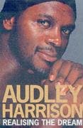 Audley Harrison: Realising the Dream
