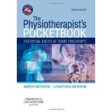 The Physiotherapist's Pocketbook: Essential Facts at Your Fingertips, 2e [PAPERBACK] [2009] [By Karen Kenyon BSc(Hons) BA(Hons) MCSP] pdf epub