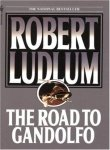 The Road to Gandolfo, Robert Ludlum, 0553205315