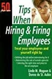 img - for Tips When Hiring and Firing Employees: 50 Plus One book / textbook / text book