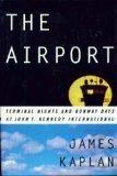 The Airport, James Kaplan, 0688092470