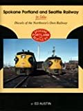 img - for Spokane Portland & Seattle in Color: Diesels of the Northwest's Own Railway book / textbook / text book