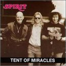 Tent Of Miracles by Spirit (1994-07-29)
