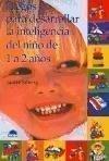 Juegos para desarrollar la inteligencia del ni? de 1 a 2 a?s by Jackie Silberg (1998-05-04) (De Juego Ni??as)