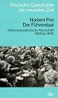 img - for Der Fuhrerstaat: Nationalsozialistische Herrschaft 1933 bis 1945 (Deutsche Geschichte der neuesten Zeit vom 19. Jahrhundert bis zur Gegenwart) (German Edition) book / textbook / text book