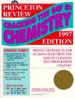 Cracking the SAT II Chemistry Subject Test: 1997 Edition (Cracking the Sat II : Chemistry, 1997. Subject Test)