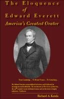 Read Online The Eloquence of Edward Everett: America's Greatest Orator ebook