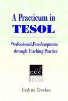 A Practicum in TESOL: Professional Development through Teaching Practice (Cambridge Language Education)