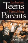 img - for Turbulent Teens of Panicking Parents by Jeenie Gordon (1997-06-03) book / textbook / text book