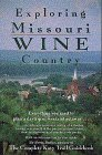 Exploring Missouri Wine Country, Brett Dufur, 0964662566