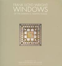 Frank Lloyd Wright: Windows of the Darwin D. Martin House