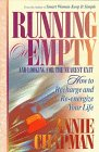 Running on Empty and Looking for the Next Exit: How Smart Women Learn to Cope With Everyday Life