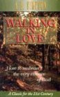Walking in Love, A. B. Simpson, 0875096018