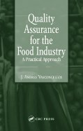 Quality Assurance for Food Industry - A Practical Approach (03) by Vasconcellos, J Andres [Hardcover (2003)]