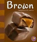 Download Brown (Colors Books) PDF