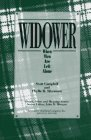 Widower : When Men Are Left Alone, Campbell, Scott and Silverman, Phyllis R., 089503140X