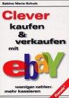 Erfolgreich kaufen und verkaufen mit eBay