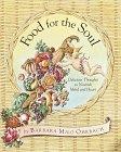Food for the Soul, Barbara Milo Ohrbach, 0517887703