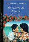 El Cartero de Neruda, Antonio Skármeta, 8401009820