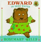 Edward in Deep Water, Rosemary Wells, 0803718829