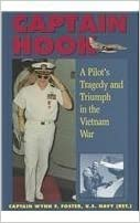 Book Captain Hook: Pilot's Tragedy and Triumph in the Vietnam War