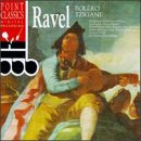 Ravel: Bolero; Piano Concerto in G; Tzigane