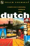 Dutch: A Complete Course for Beginners (Teach Yourself)