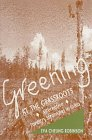 Greening at the Grassroots : Alternative Forestry Strategies in India, Robinson, Eva Cheung, 0761992189