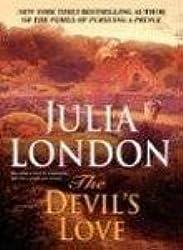 [The Devil's Love] [by: Julia London]