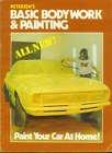 Basic Bodywork and Painting, Bruce Caldwell, Craig Caldwell, 0822750570