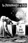 The Pursemonger of Fugu, Greg Kramer, 1896332005