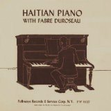 Haitian Piano With Fabre Duroseau Recorded By Harold Courlander 10'' LP