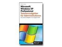 Microsoft Windows XP Professional Sondereinband – 1. Januar 2001 William R. Stanek Microsoft Press Deutschland 3860636472 MAK_GD_9783860636473