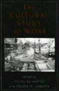 The Cultural Study of Work